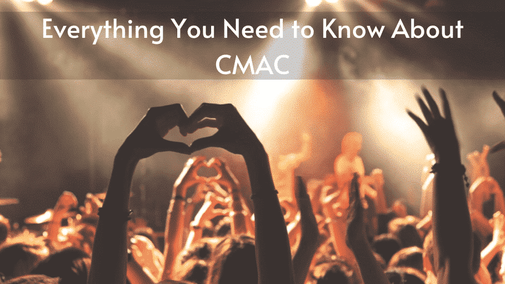 Everything You Need to Know about CMAC